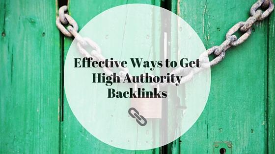 effective-ways-high-authority-backlinks
