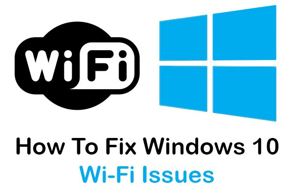 Windows-10-Wi-Fi-Issues-Wi-Fi-Keeps-Disconnecting