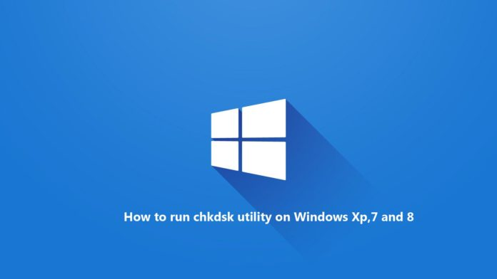 How to run chkdsk utility on Windows
