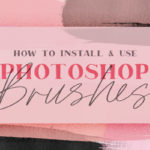 Install ans use brushes