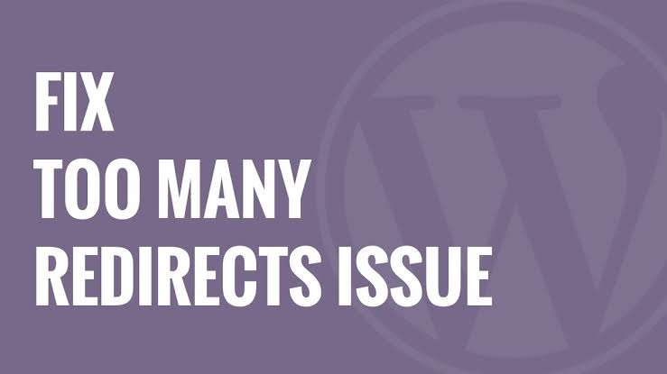 How to Fix Too many Redirects Error in WordPress