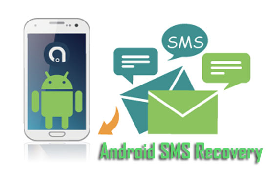 how to recover deleted messages from android devices